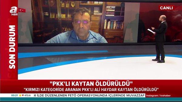Terör ve Güvenlik Uzmanı Abdullah Ağar: PKK'lı Ali Haydar Kaytan öldürüldü! | Video
