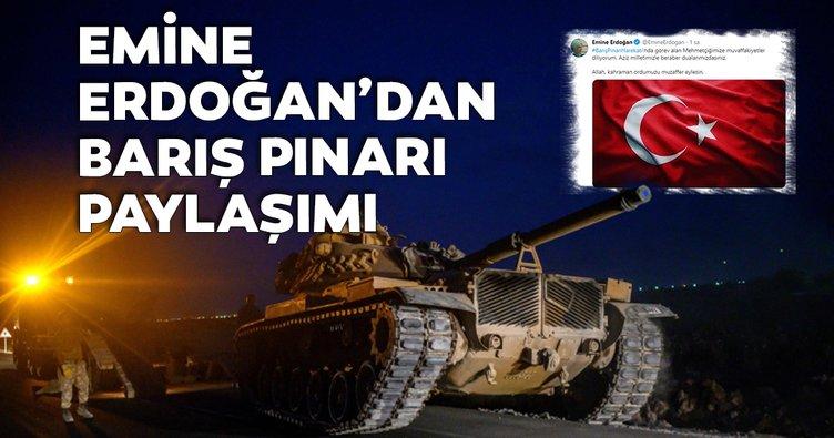 Emine Erdoğan'dan Barış Pınarı Harekatı paylaşımı