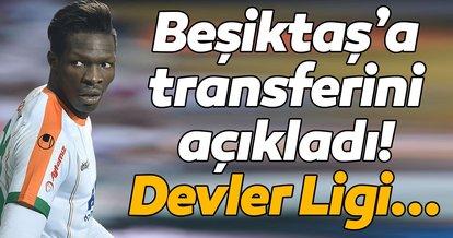 Fabrice N'Sakala: Beşiktaş forması giymek için sabırsızlanıyorum