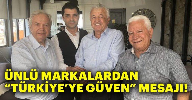 Ünlü markalardan Türkiye'ye güven mesajı