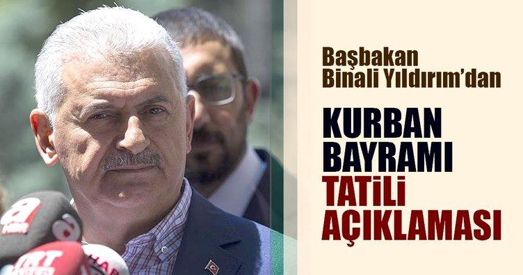 Başbakan Binali Yıldırım'dan Kurban Bayramı tatili açıklaması!