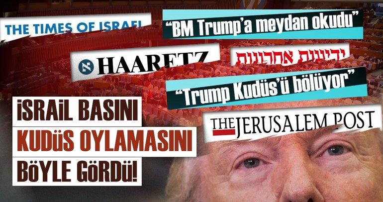 BM'nin Kudüs kararı İsrail basınında geniş yankı uyandırdı!