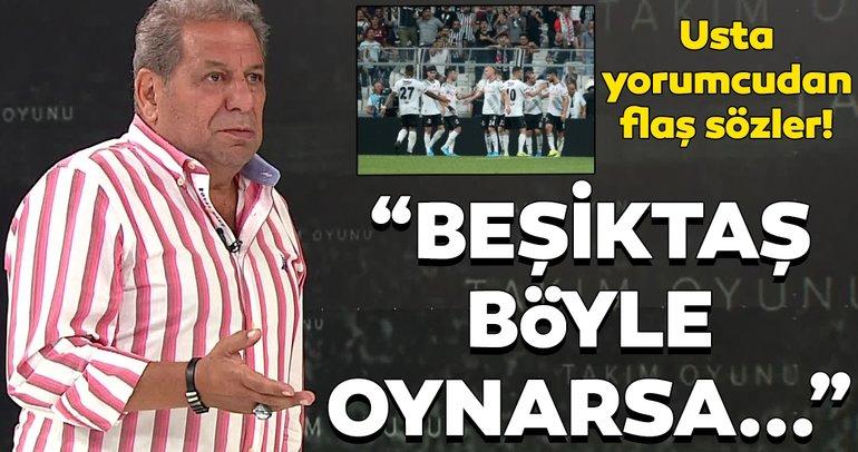 Beşiktaş - Göztepe maçı için Erman Toroğlu'ndan flaş yorumlar!