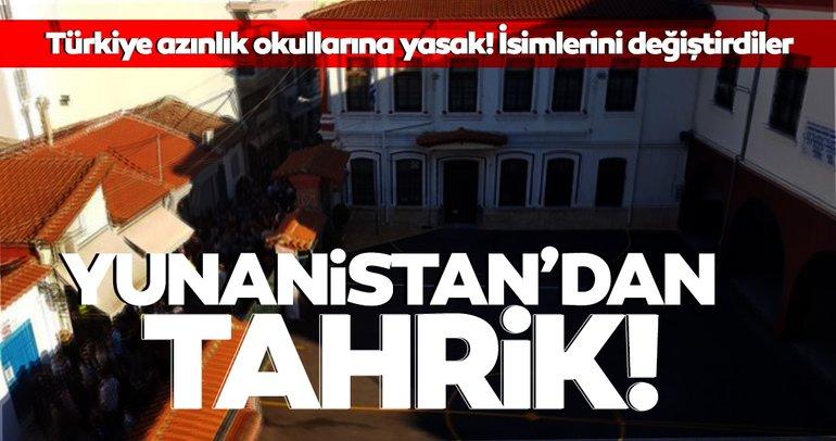Son dakika: Yunanistan'dan çirkin tahrik: Türk azınlık okullarının ismini değiştirdiler!