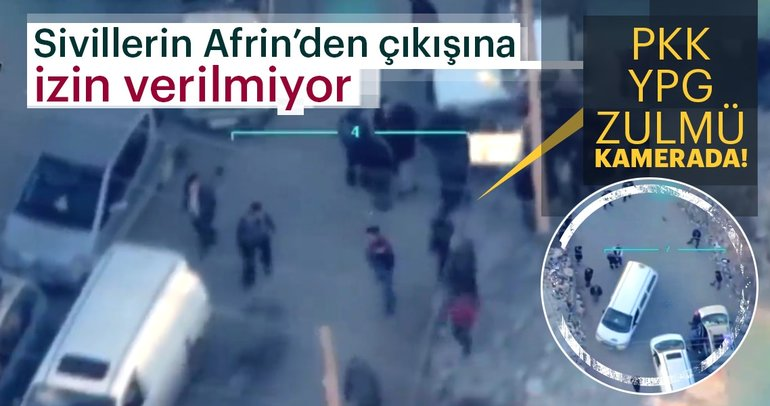 Afrin'den kaçış yolu kesiliyor! Teröristler sivillere engel olmaya çalışıyor!