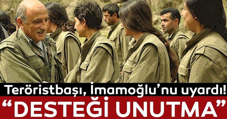 Terör örgütü elebaşı Duran Kalkan, Ekrem İmamoğlu'nu uyardı: Verilen desteği unutma!
