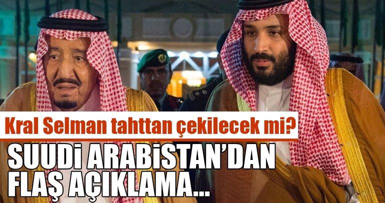 Suudi Arabistan'dan flaş açıklama: Kral Selman...