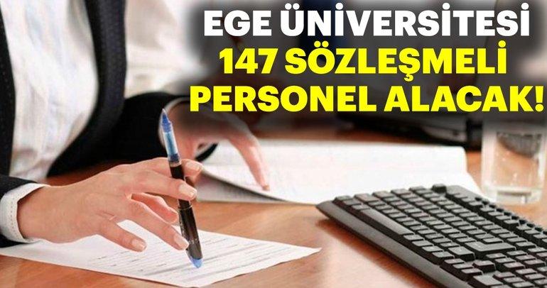 İzmir Ege Üniversitesi 147 sözleşmeli personel alacak!