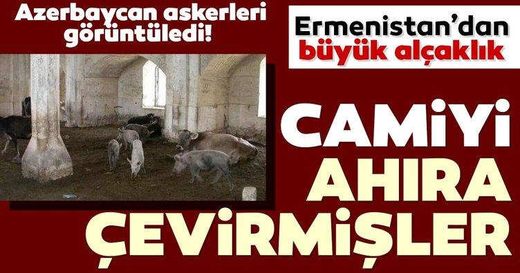Son dakika haberi Ermenistan'dan büyük rezillik! Dağlık Karabağ'da camileri ahıra çevirmişler