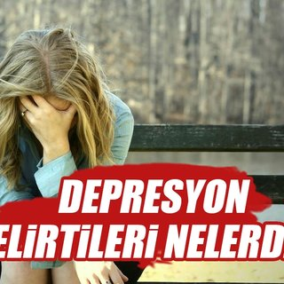 Depresyon nedir? Depresyon nasıl geçer belirtileri nelerdir?