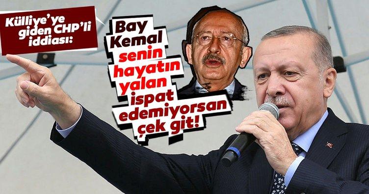 Başkan Erdoğan'dan Kılıçdaroğlu'na çok sert tepki: Genel başkanlığını ortaya koyuyor musun?