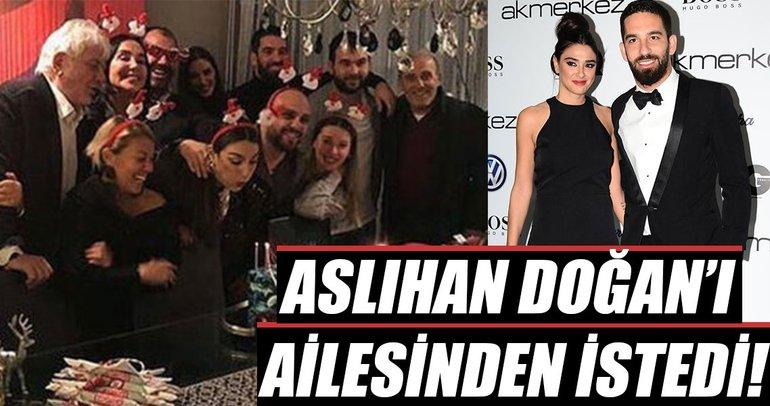 Arda Turan, Aslıhan Doğan'ı ailesinden istedi