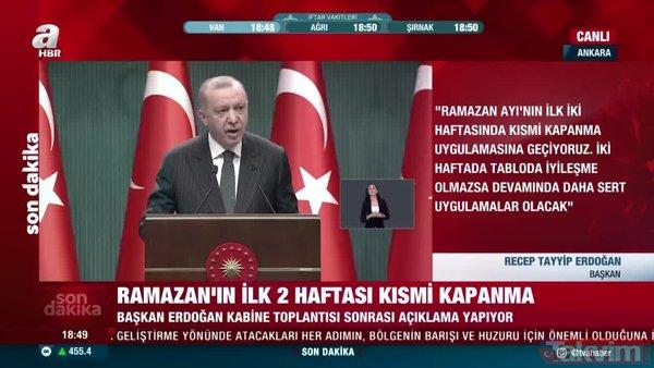 Son dakika: Kabine Toplantısı sona erdi! 21 günlük tam kapanma olacak mı? Başkan Erdoğan'dan önemli açıklamalar | Video