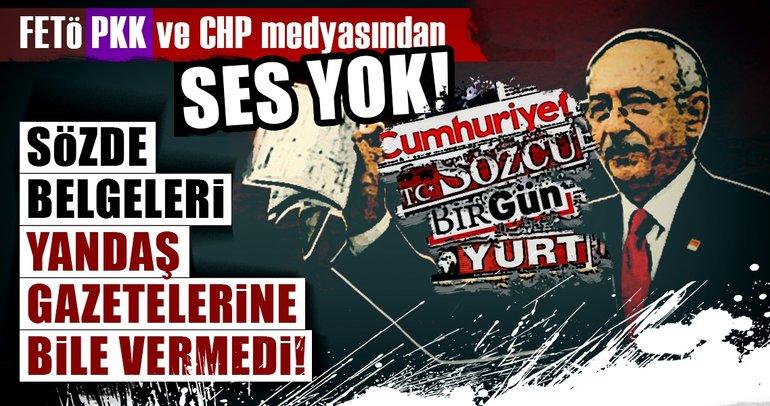 FETÖ, PKK ve CHP medyasında ses yok!