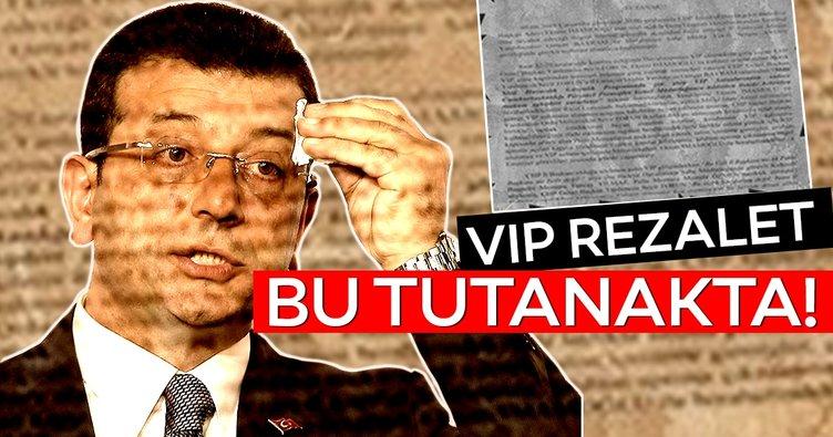 CHP adayı Ekrem İmamoğlu'nun VIP skandalı tutanakta