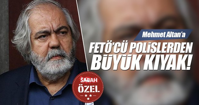 FETÖ'cü polislerden Mehmet Altan'a kıyak