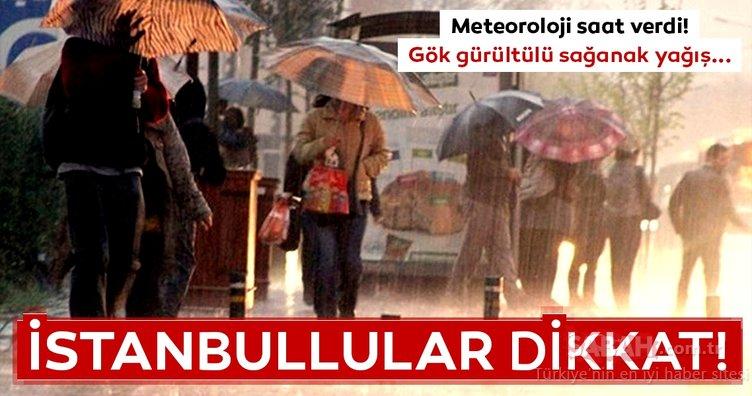Meteoroloji'den son dakika hava durumu ve sağanak yağış uyarısı geldi! İstanbul başta olmak üzere o illerde yaşayanlar dikkat