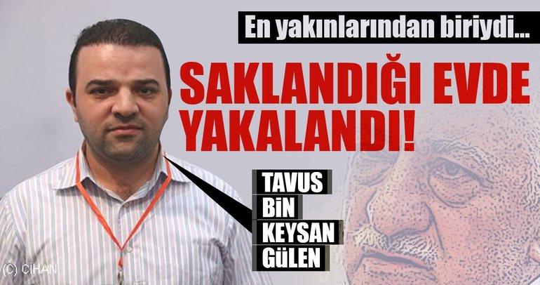 Son dakika: FETÖ elebaşı Gülen'in firari yeğeni Keysan Gülen yakalandı