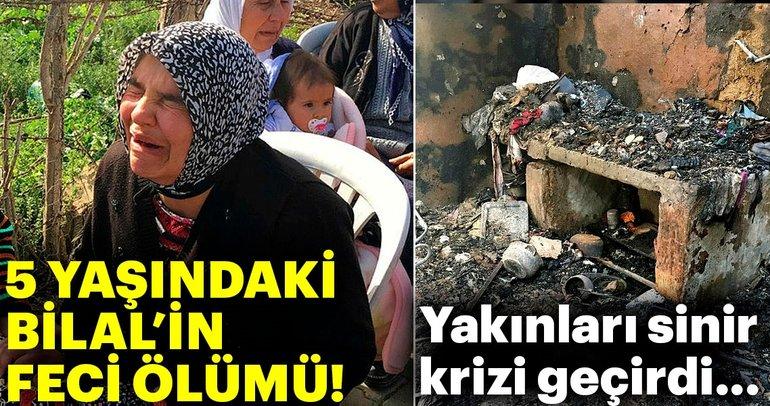 Adana'da 5 yaşındaki Bilal'in feci ölümü