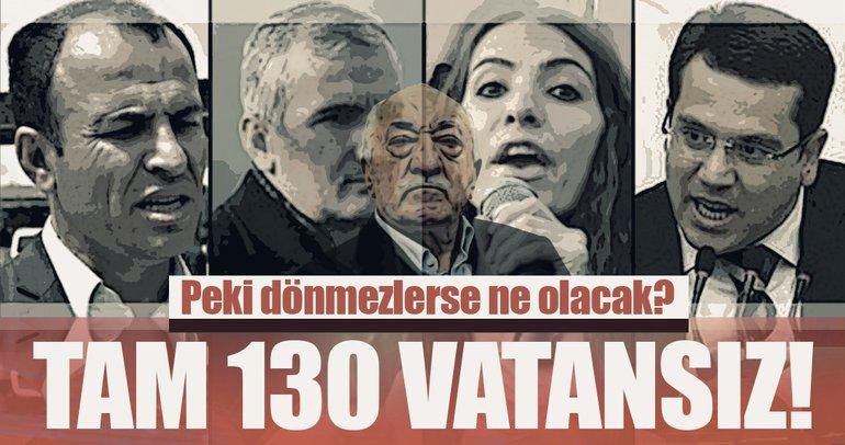 Teröristbaşı Gülen dahil 130 kişi vatandaşlıktan çıkarılıyor