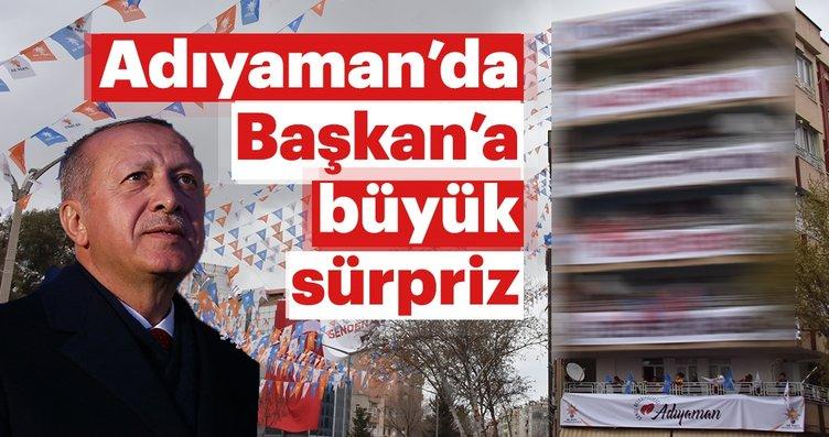 Başkan Erdoğan'a Adıyaman'da büyük sürpriz