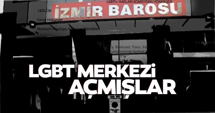 İzmir Barosu da LGBT merkezi açmış!