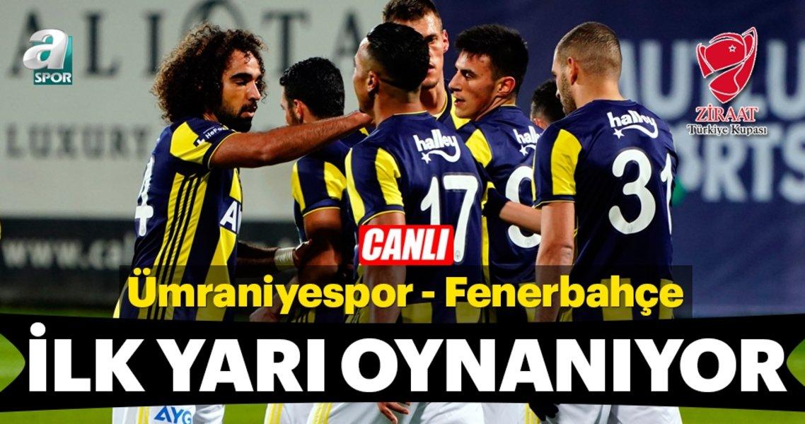 CANLI | Ümraniyespor - Fenerbahçe