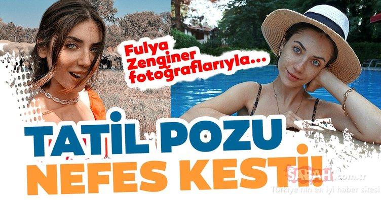 Fulya Zenginer tatil pozları ile nefes kesti! İşte ünlülerin tatil pozları!