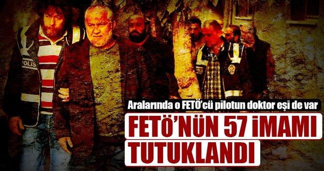 FETÖ'nün 57 imamı tutuklandı