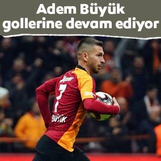 Galatasaray'da Adem Büyük gollerine devam ediyor