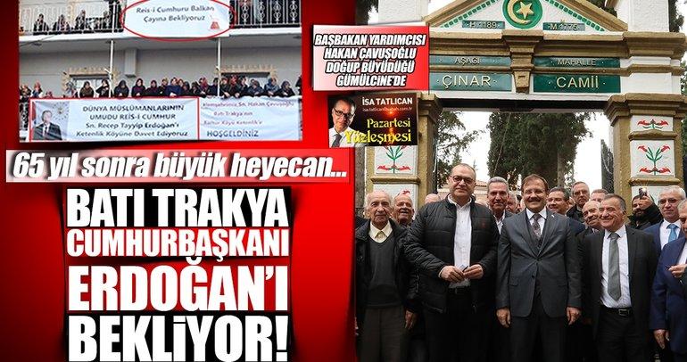 Batı Trakya Cumhurbaşkanı Erdoğan'ı bekliyor