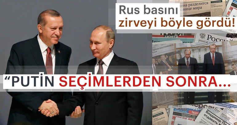 Rus basını kritik zirveyi böyle gördü!