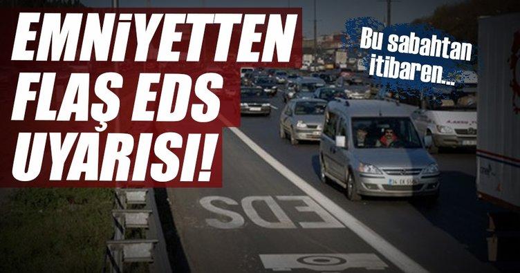 İstanbul'da EDS faaliyete geçti