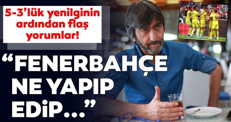 SON DAKİKA... Real Madrid - Fenerbahçe maçı için Rıdvan Dilmen'den flaş yorumlar!
