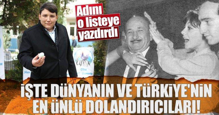 İşte dünyanın ve Türkiye'nin en ünlü dolandırıcıları!