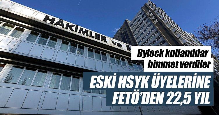 Eski HSYK üyelerine FETÖ'den 22.5 yıl