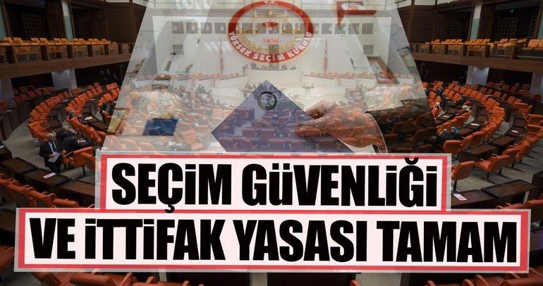 Cumhurbaşkanı Erdoğan seçim güvenliği ve ittifakı yasasını onayladı