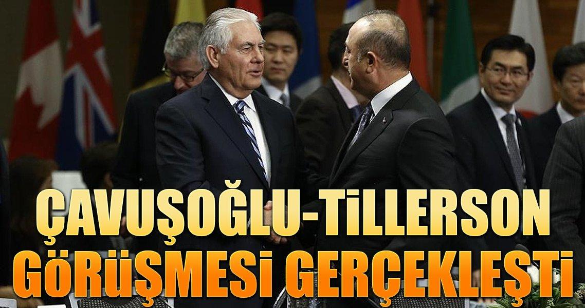 Dışişleri Bakanı Çavuşoğlu Tillerson ile görüştü