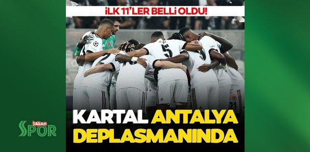 Son dakika: Beşiktaş Antalyaspor deplasmanında yoluna kayıpsız devam etmek istiyor! 11'ler belli oldu...