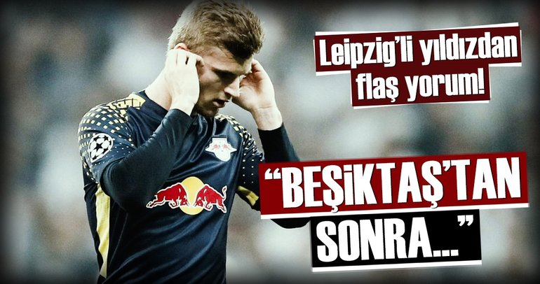 Werner: Beşiktaş'tan sonra hiç bir şey...