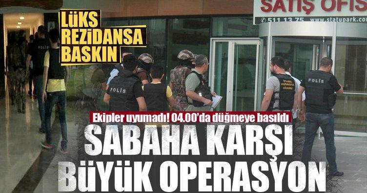 İstanbul'da sabaha karşı büyük operasyon