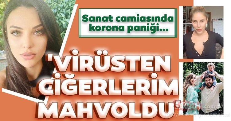 Tuvana Türkay 'Virüsten ciğerlerim mahvoldu' İşte koronavirüse yakalanan ünlü isimler...