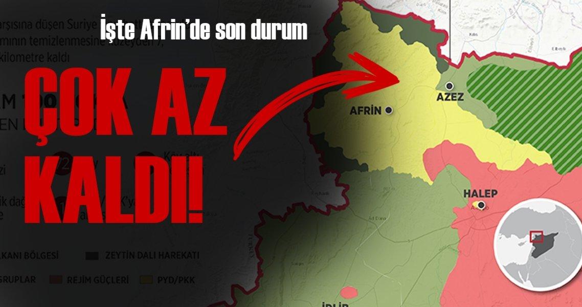 Son Dakika Haberi: İşte Afrin'de son durum