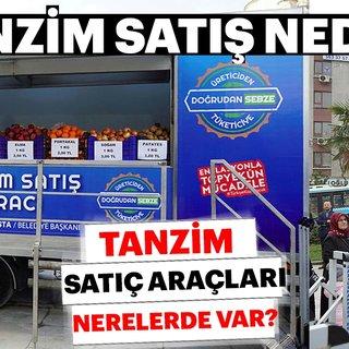 Tanzim satış nedir ve araçları nerelerde var? İstanbul Tanzim satış yerleri nerede?