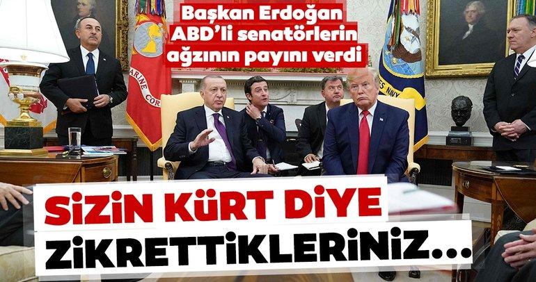 Erdoğan ABD'li senatörlerin ağzının payını verdi! Sizin bu Kürt diye zikrettiğiniz PYD/YPG
