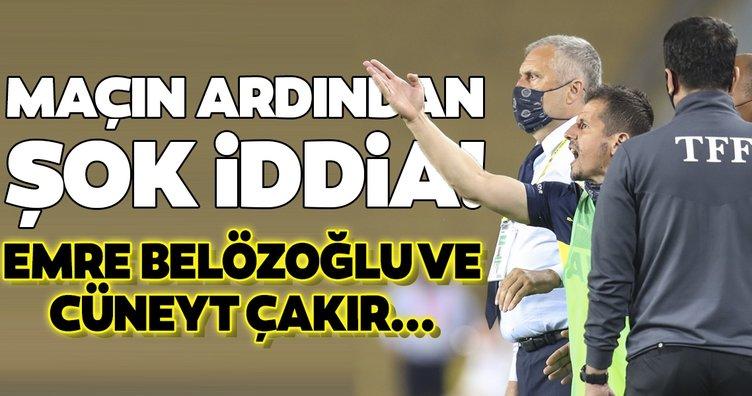 Maçın ardından şok iddia! Emre Belözoğlu ve Cüneyt Çakır...