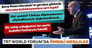 Başkan Erdoğan'dan TRT World Forum'da önemli mesajlar