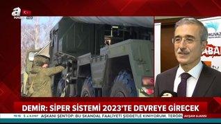 Son dakika! S-400'ler için tarih verildi! Savunma Sanayi Başkanı İsmail Demir A Haber'de yanıtladı   Video