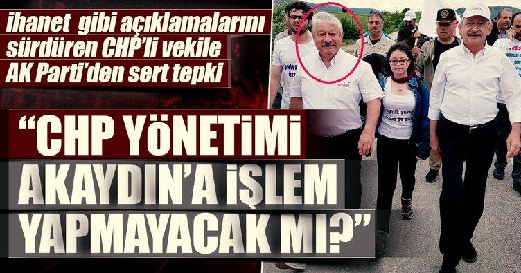 İhanet  gibi açıklamalarını sürdüren CHP'li vekile AK Parti'den sert tepki