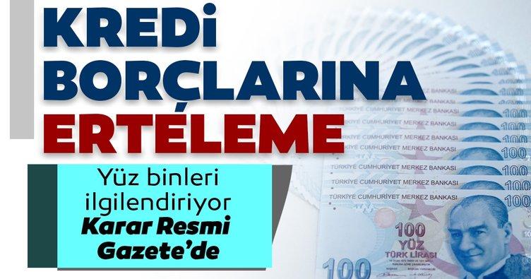Son dakika | Esnaf ve sanatkarların kredi borçlarına erteleme! Resmi Gazete'de yayımlandı...